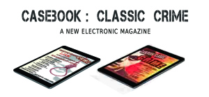 Casebook: Classic Crime magazine Issue 1 2015 - Advert